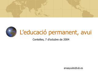 L'educació permanent, avui
