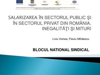 SALARIZAREA  ÎN SECTORUL PUBLIC ŞI ÎN SECTORUL PRIVAT DIN ROMÂNIA. INEGALITĂŢI ŞI MITURI