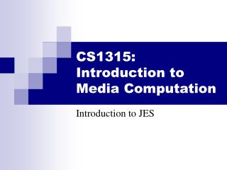 CS1315: Introduction to Media Computation