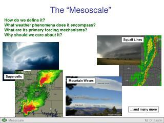 "The ""Mesoscale"""