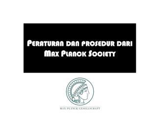 Peraturan dan prosedur dari Max Planck Society