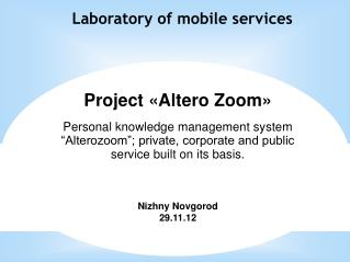 Laboratory of mobile services