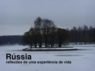 R�ssia