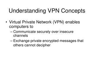 Understanding VPN Concepts