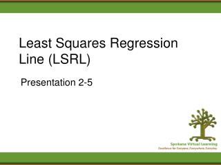 Least Squares Regression Line LSRL