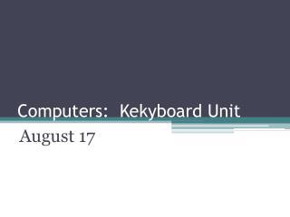 Computers:  Kekyboard Unit