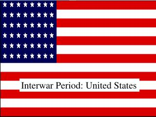 Interwar Period: United States