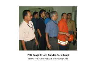 PPU  Bangi  Resort, Bandar  Baru Bangi