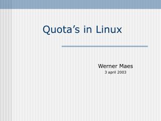 Quota's in Linux