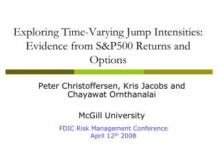 Exploring Time-Varying Jump Intensities: Evidence from SP500 Returns and Options