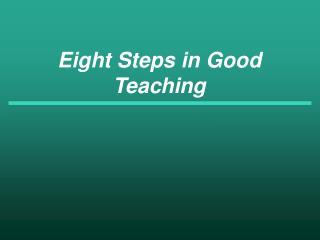 Eight Steps in Good Teaching