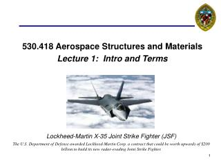 530.418 Aerospace Structures and Materials Lecture 1:  Intro and Terms