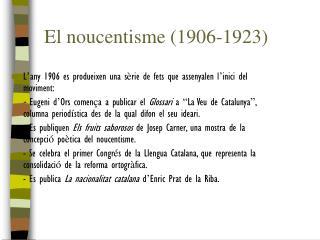 El noucentisme (1906-1923)