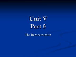 Unit V Part 5