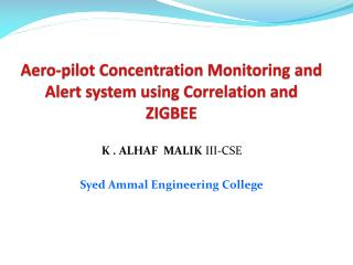 Aero-pilot Concentration Monitoring and Alert system using Correlation and ZIGBEE