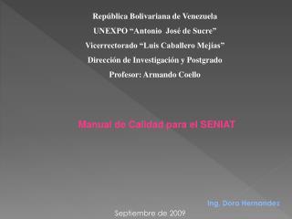 """República Bolivariana de Venezuela UNEXPO """"Antonio  José de Sucre"""""""