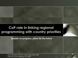 CoP role in linking regional programming with country priorities