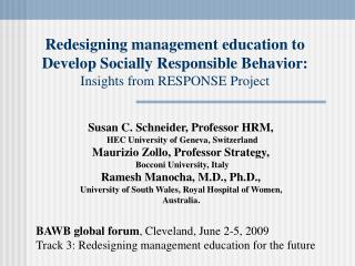 Susan C. Schneider, Professor HRM,  HEC University of Geneva, Switzerland