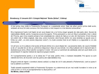 """Strasbourg, 21 ianuarie 2011- Colegiul Na ț ional  """"Barbu Știrbei"""", Călărași"""