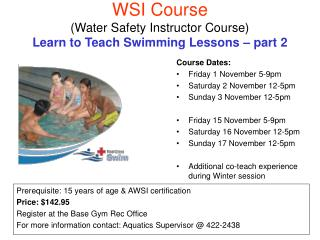 WSI Course (Water Safety Instructor Course) Learn to Teach Swimming Lessons – part 2