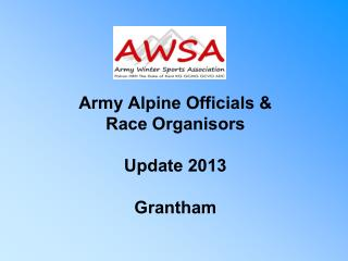 Army Alpine Officials &  Race Organisors Update  2013 Grantham