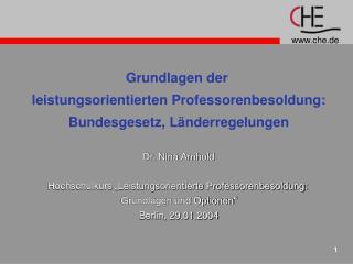 Grundlagen der  leistungsorientierten Professorenbesoldung: Bundesgesetz, L�nderregelungen