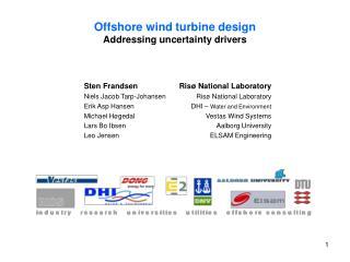 Offshore wind turbine design Addressing uncertainty drivers