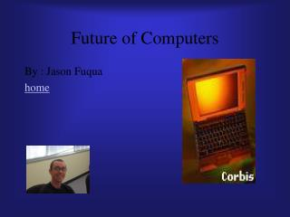 Future of Computers