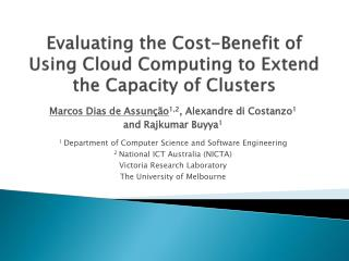Evaluating the Cost-Benefit of Using Cloud Computing to Extend the Capacity of Clusters