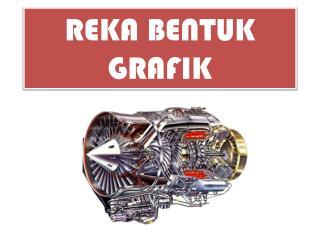 REKA BENTUK GRAFIK