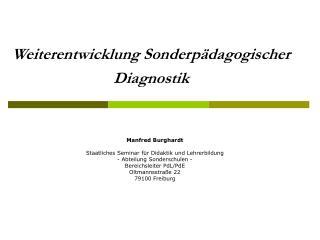 Weiterentwicklung Sonderp�dagogischer Diagnostik