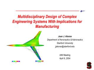 Multidisciplinary Design of Complex Engineering Systems With Implications for Manufacturing