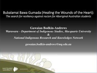 Bubalamai Bawa Gumada  (Healing the Wounds of the Heart):