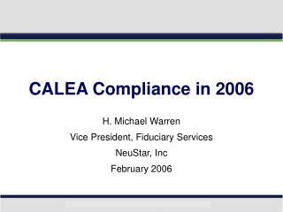 CALEA Compliance in 2006