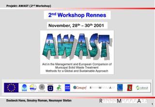 2 nd  Workshop  Rennes