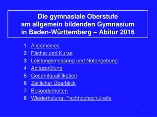 Die gymnasiale Oberstufe  am allgemein bildenden Gymnasium  in Baden-Württemberg  – Abitur 2016