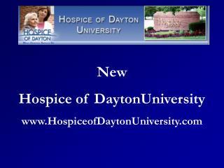 New  Hospice of DaytonUniversity HospiceofDaytonUniversity