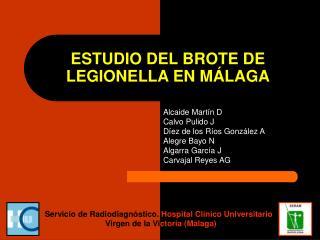 ESTUDIO DEL BROTE DE LEGIONELLA EN MÁLAGA