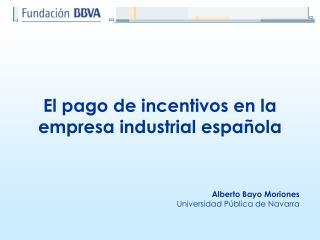 El pago de incentivos en la empresa industrial española