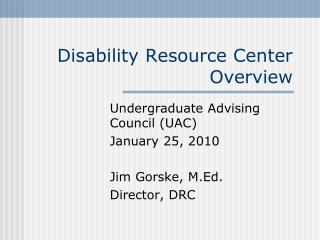 Disability Resource Center  Overview