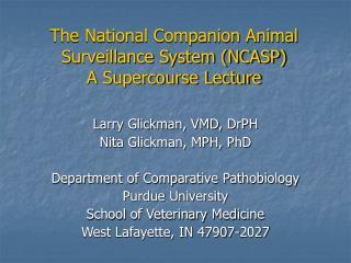 The National Companion Animal Surveillance System (NCASP) A Supercourse Lecture