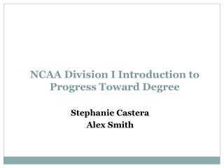 NCAA Division I Introduction to Progress Toward Degree