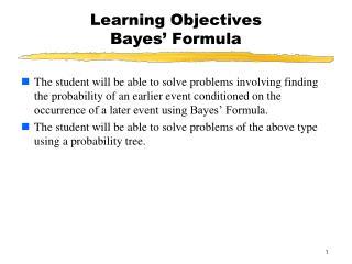 Learning Objectives  Bayes' Formula