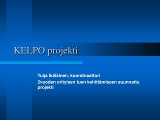 KELPO projekti
