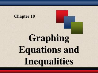 Graphing Equations and  Inequalities