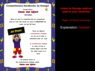 Listen to George read out loud to your students! Page 1 of Direct Instruction