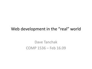 """Web development in the """"real"""" world"""