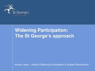 Widening Participation: The St George's approach