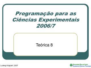 Programação para as Ciências Experimentais 2006/7