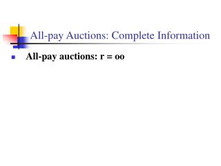 All-pay Auctions: Complete Information